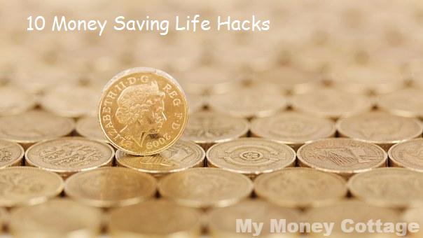 10 Money Saving Life Hacks