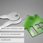"What it's really like to become ""accidental landlords"""