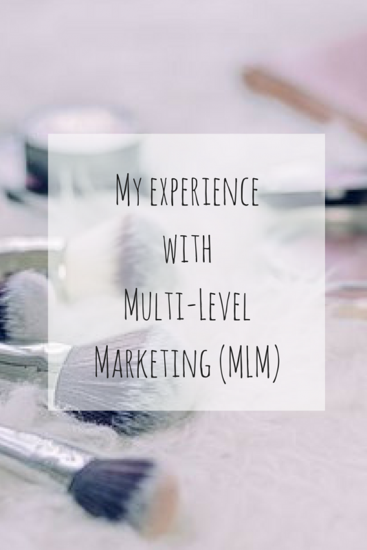My Experience with Multi Level Marketing (MLM)