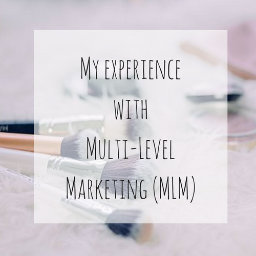 My Experience with Multi-Level Marketing (MLM)