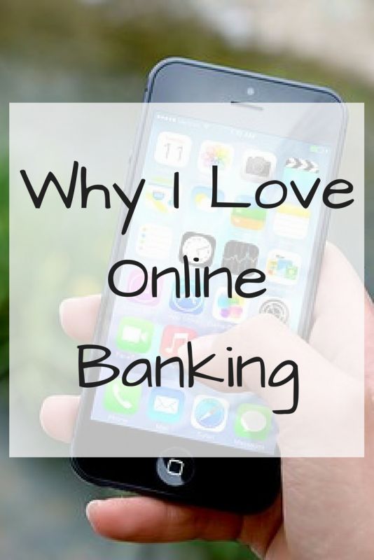 Why I Love Online Banking