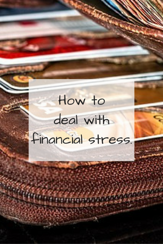 How to deal with financial stress