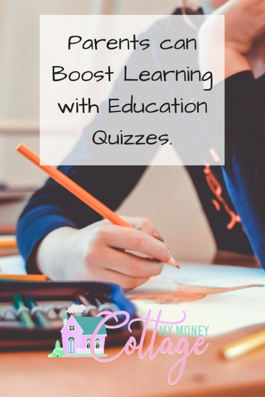 Parents can Boost Learning with Education Quizzes.