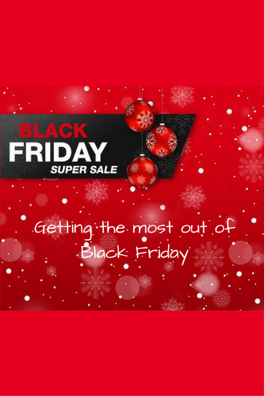 Getting the most out of Black Friday (2)