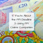 5 Facts About the PPI Deadline & Using PPI Claims Companies