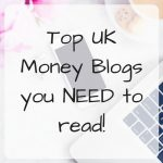 Top UK Money Blogs you NEED to read!