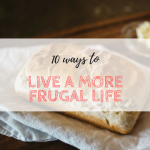 10 Ways to Live a More Frugal Life