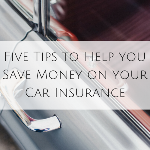 Five Tips To Help You Save Money On Car Insurance My Money Cottage