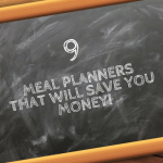 9 Meal Planners that will save you money