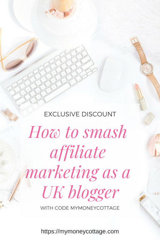 How to smash affiliate marketing as a UK blogger discount code
