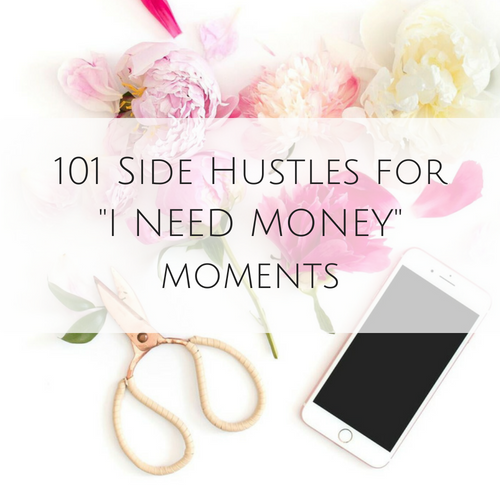 101 side hustles for I need money moments
