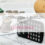Cooking on a Budget and GIVEAWAY