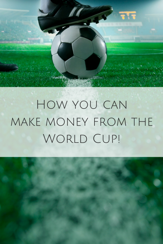 make money from the fifa world cup 2018