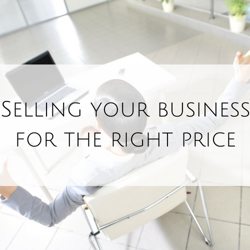 Selling your business for the right price