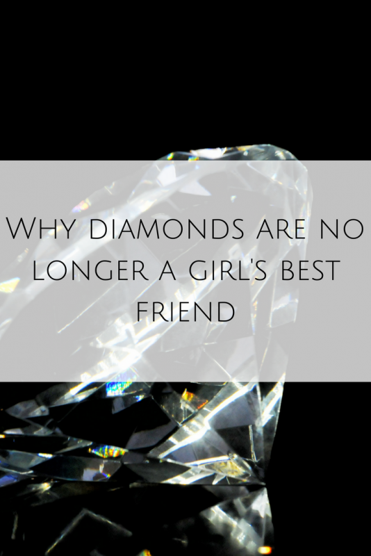 Why diamonds are no longer a girl's best friend