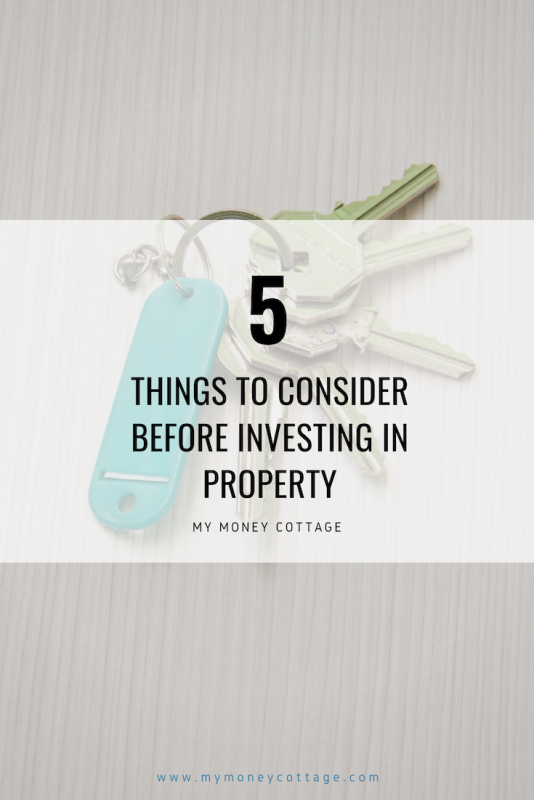 5 Things to Consider Before Investing in Property