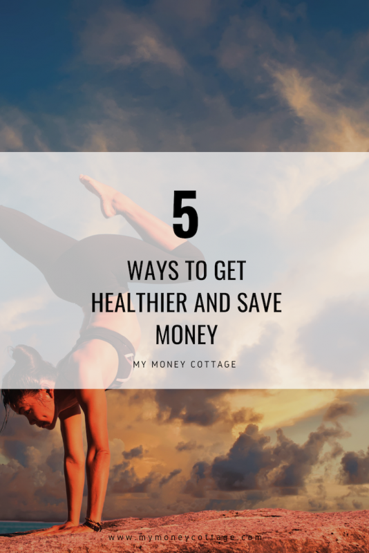 5 ways to get healthier and save money
