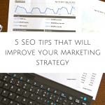 5 SEO tips that will improve your marketing strategy