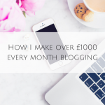 How I make over £1000 every month blogging
