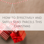 How to Effectively and Safely Send Parcels This Christmas