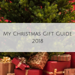 My Christmas Gift Guide 2018