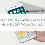 Best Money Saving Apps to Help Boost Your Savings