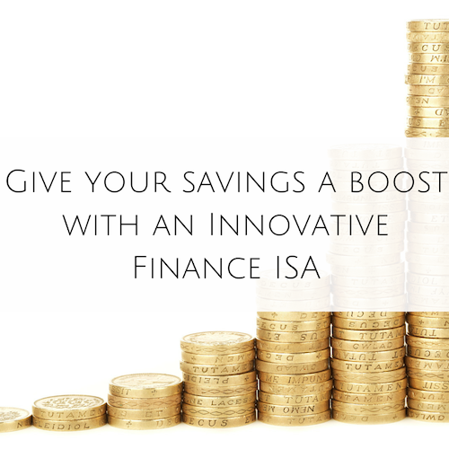 Give your savings a boost with an Innovative Finance ISA