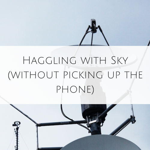 Haggling with Sky (without picking up the phone)