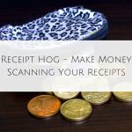 Receipt Hog – Make Money Scanning Your Receipts