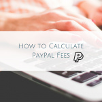 How to Calculate PayPal Fees