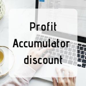 Profit Accumulator discount