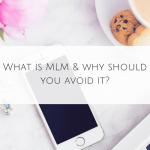 What is MLM & why should you avoid it?